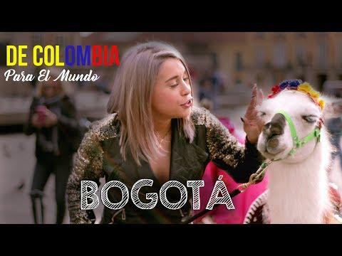 De Colombia para el mundo - BOGOTÁ