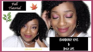 ♥cranberry Eyes + Bold Lips| Fall Makeup Tutorial║resilientnblessed