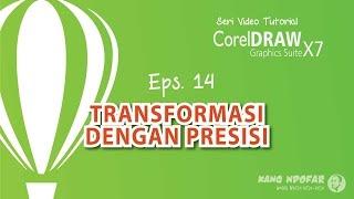 Transformasi dengan Presisi CorelDraw X7