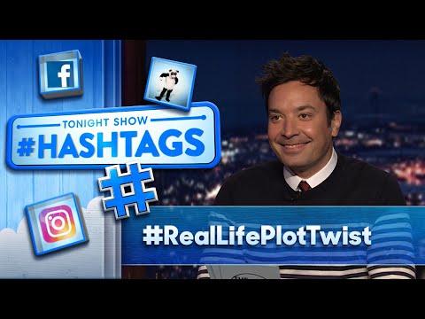 Hashtags: #RealLifePlotTwist | The Tonight Show Starring Jimmy Fallon