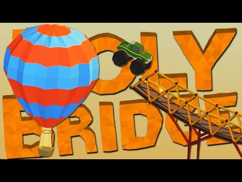 MONSTER TRUCK BALLOON JUMP! | Poly Bridge #2