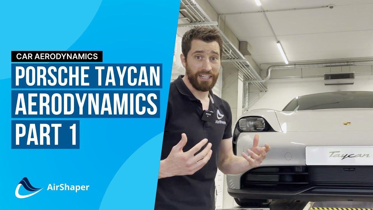 Porsche Taycan Aerodynamics Part 1: aero features explained