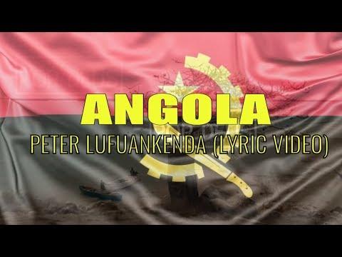 Angola - Peter Lufuankenda (Lyric video) 2018