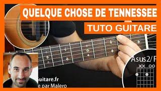 "Johnny ""Quelque Chose de Tennessee"" Tuto Guitare"