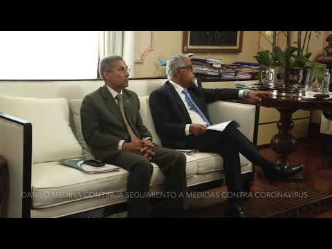 Presidente Danilo Medina continúa seguimiento a medidas contra coronavirus