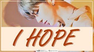 KANG DANIEL - I HOPE (Easy Lyrics + Indo Sub) by GOMAWO