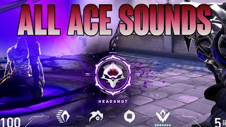 VALORANT ALL ACE SOUNDS - VALORANT KILL SOUNDS