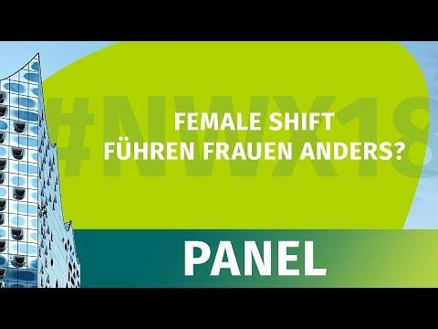 NWX18 - Panel - Female Shift: Führen Frauen Anders?