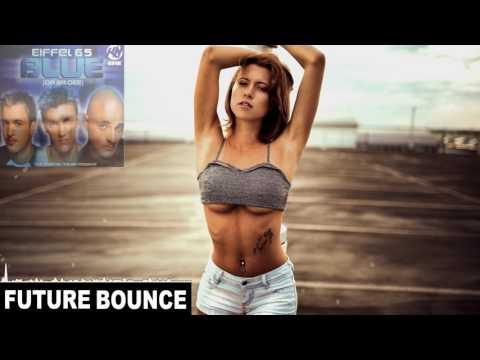 Eiffel 65 - Blue (Da Ba Dee) (KBN & NoOne Rework)