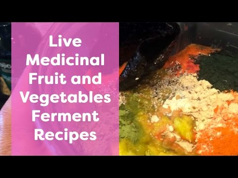 Live Medicinal Fruit and Vegetables Ferment Recipes I Dr. Robert Cassar