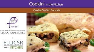 Garden Stuffed Foccacia | Pancreatic Cancer Canada