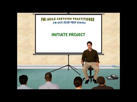 03 - INITIATE PROJECT  | PMI-Agile Certified Practitioner Exam Prep Course | ProplanX