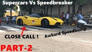 Supercars Vs Speedbreaker | Mumbai | India | Part 2