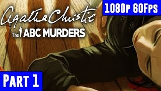 Agatha Christie The ABC Murders - Gameplay Walkthrough Part 1 [1080p 60fps PC] No Commentary