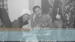 Tak Keruan Zamani feat Sharifah Zarina(ORIGINAL VERSION)  - Durasi: 4:51.