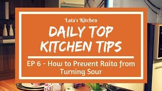 Daily Top Kitchen Tips - Episode 6 - How to Prevent Raita from Turning Sour - Easy and Useful Tips