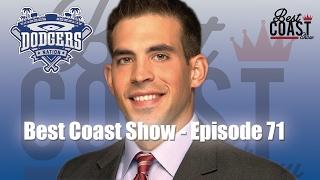 Ep 71 - Dodgers Talk w Joe Davis | Best Coast Show