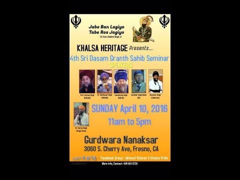 Sri Dasam Granth Seminar - Fresno, CA - April 10, 2016
