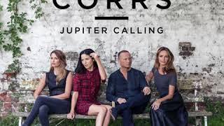 The Corrs - Jupiter Calling - November 10th
