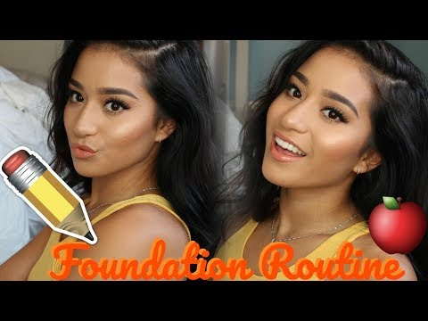 Back To School Foundation Routine  Everyday Foundation Routine 2017