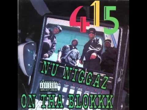 415 - Nu Niggaz On Tha Blokkk (1991) Full Album