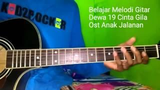 Video Belajar Melodi Gitar Cinta Gila Ost Anak Jalanan download MP3, 3GP, MP4, WEBM, AVI, FLV Desember 2017