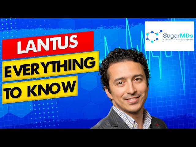 Specialist Doctor Review. Everything you need to know about Lantus.