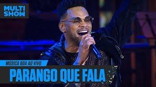 Baixar Parango Que Fala Né | Parangolé | Música Boa Ao Vivo | Música Multishow