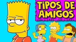TIPOS DE AMIGOS COM OS SIMPSONS