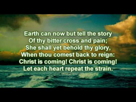 Christ is coming let creation