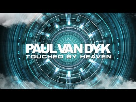 Paul van Dyk - Touched By Heaven