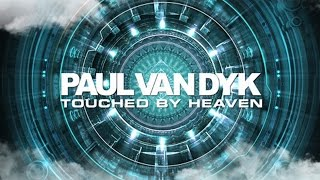 Paul van Dyk Touched By Heaven