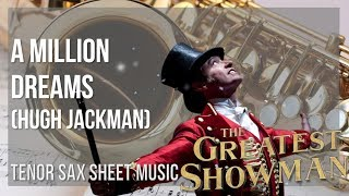 EASY Tenor Sax Sheet Music: How to play A Million Dreams by Hugh Jackman