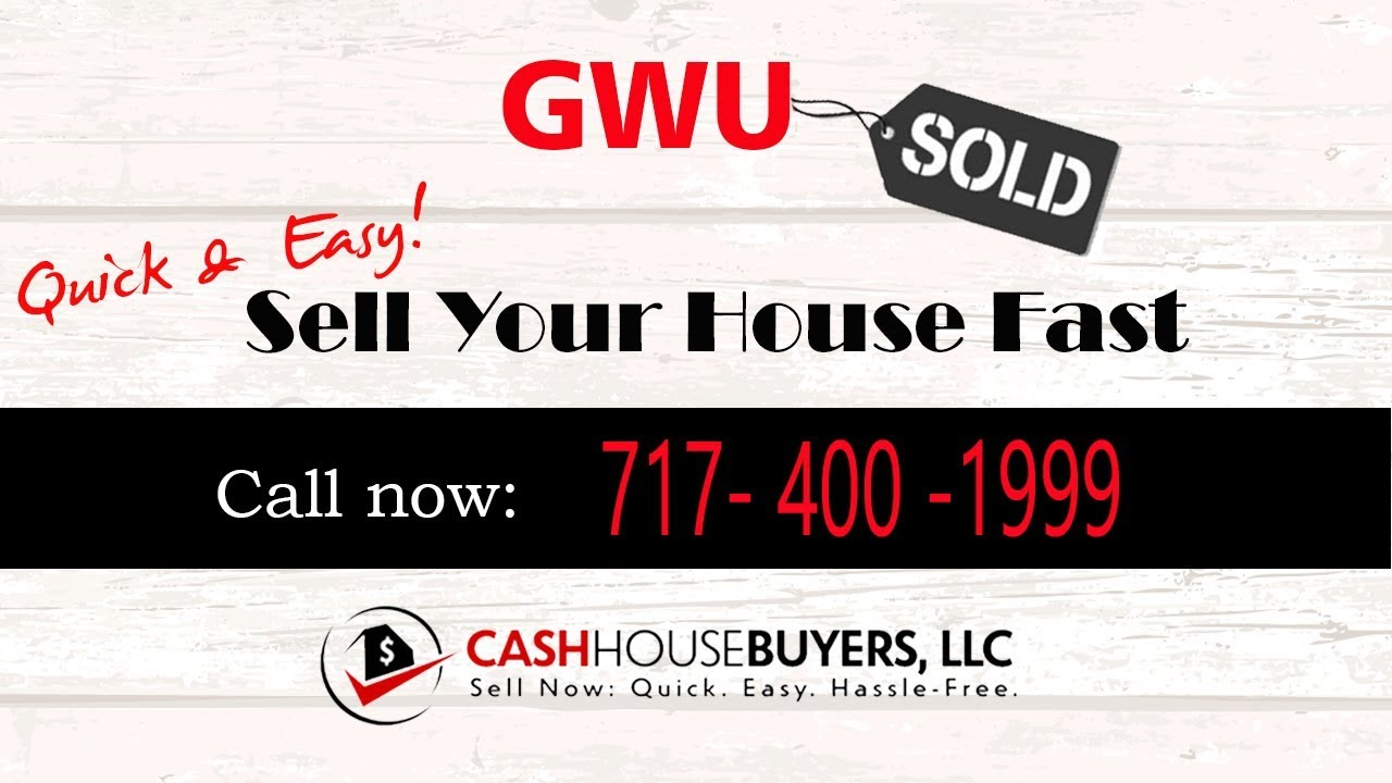 HOW IT WORKS We Buy Houses GWU Washington DC | CALL 717 400 1999 | Sell Your House Fast
