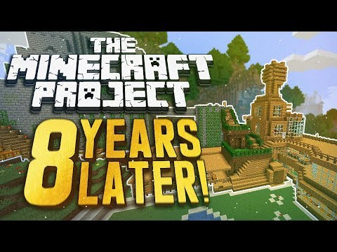 The Minecraft Project 8 Years Later..