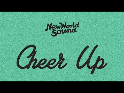 New World Sound - Cheer Up (Cover Art)
