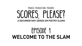 Scores, Please? - Episode 1 - Welcome To The Slam