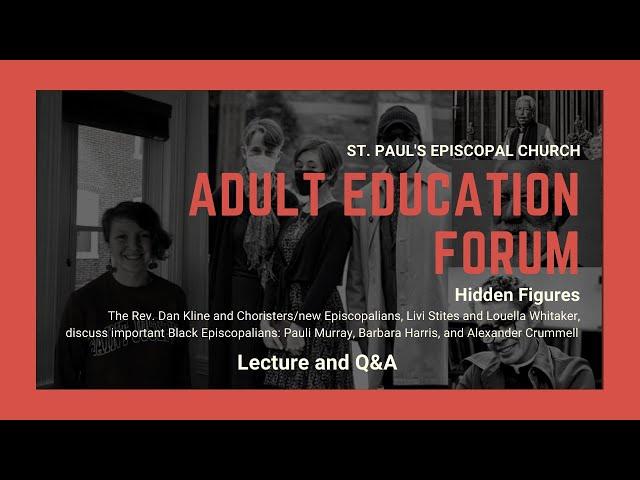 Adult Education Forum: Hidden Figures in The Episcopal Church