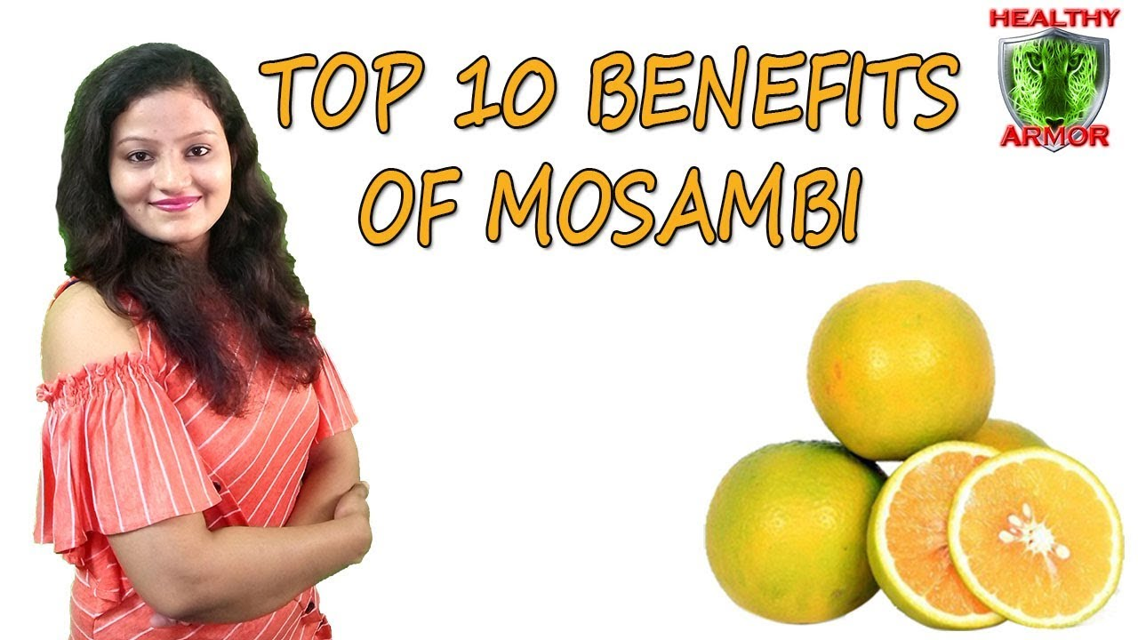 top 10 mosambi benefits | sweet lime benefits | health benefits of mosambi healthy armor
