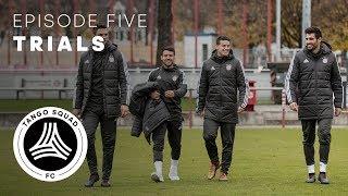 Trials | Episode 5 | Tango Squad F.C.