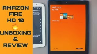 Amazon Fire HD 10 unboxing review and how it could be better