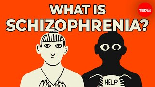 What is schizophrenia? - Anees Bahji