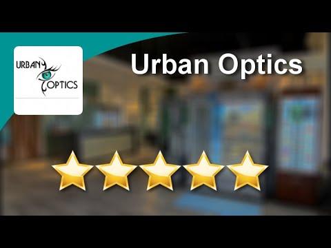 Urban Optics College Station Terrific 5 Star Review by Morgan K.