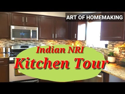 Indian (NRI) Kitchen Tour || Countertop Organization || Indian Kitchen Tour 2018 ||ART OF HOMEMAKING