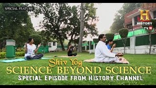 ShivYog Healing | Special History Channel Episode
