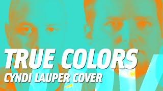 True Colors (Cyndi Lauper cover)