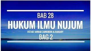 Video Bab 29 Hukum Ilmu Nujum (Bag 2) - Ustadz Ahmad Zainuddin Al-Banjary download MP3, 3GP, MP4, WEBM, AVI, FLV Juni 2018