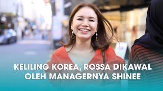 ROSSA TRIP TO KOREA (DAY 1)