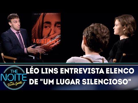 "Léo Lins entrevista elenco de ""Um lugar silencioso""  | The Noite (05/04/18)"