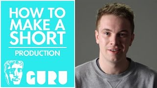 Production | How to Make a BAFTA-nominated Short Film